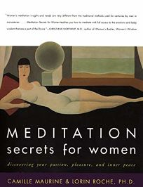 Meditation Secrets for Women: Discovering Your Passion