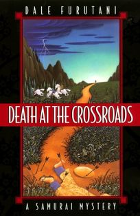Death at the Crossroads: A Samurai Mystery