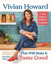 This Will Make It Taste Good: Recipes and Stories from My Kitchen