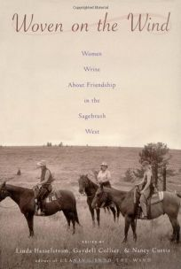 WOVEN ON THE WIND: Women Write About Friendship in the Sagebrush West