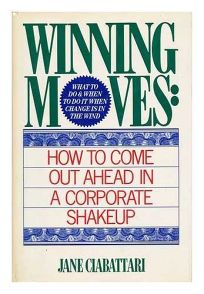 Winning Moves: How to Come Out Ahead in a Corporate Shakeup