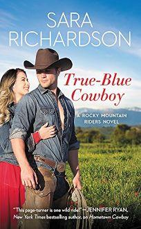 True-Blue Cowboy: Rocky Mountain Riders