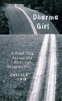 Dharma Girl: A Road Trip Across the American Generations