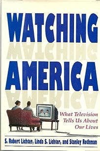 Watching America: What Television Tells Us about Our Lives
