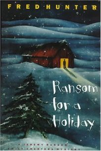 Ransom for a Holiday