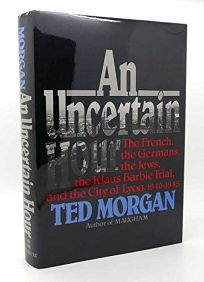 An Uncertain Hour: The French