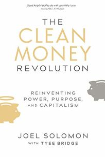 The Clean Money Revolution: Reinventing Power