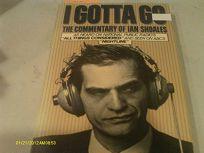 I Gotta Go: The Commentary of Ian Shoales