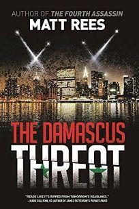 The Damascus Threat: An ICE Thriller