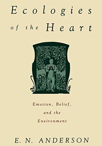 Ecologies of the Heart: Emotion