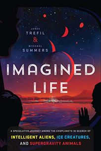 Imagined Life: A Speculative Journey Among the Exoplanets in Search of Intelligent Aliens