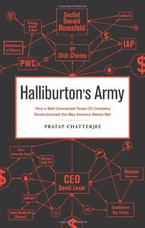 Halliburtons Army: The Long Strange Tale of a Private