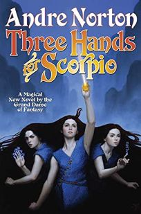 THREE HANDS FOR SCORPIO