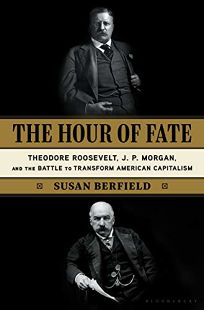 The Hour of Fate: Theodore Roosevelt