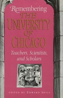 Remembering the University of Chicago: Teachers