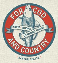 For Cod and Country: Simple. Delicious. Sustainable.
