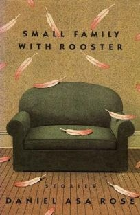Small Family with Rooster: Stories