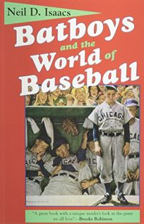 Batboys and the World of Baseball