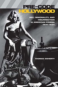 Pre-Code Hollywood: Sex