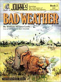 The Journey Saga Bk. 2: Bad Weather