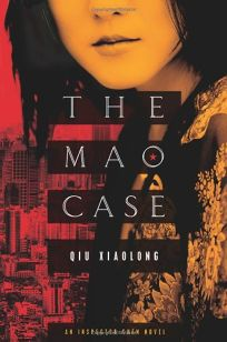 The Mao Case: An Inspector Chen Novel
