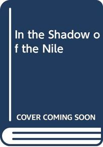In the Shadow of the Nile