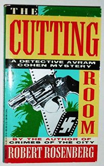 The Cutting Room: 2an Avram Cohen Mystery