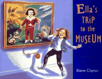Ellas Trip to the Museum