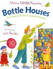 BOTTLE HOUSES: The Creative World of Grandma Prisbrey