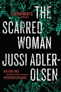 The Scarred Woman: A Department Q Novel