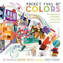 Pocket Full of Colors: The Magical World of Mary Blair
