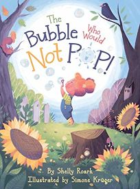 The Bubble Who Would Not Pop!