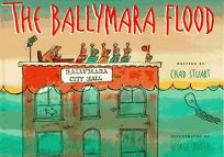 The Ballymara Flood: Written by Chad Stuart; Illustrated by George Booth