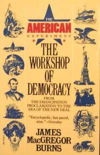 Workshop of Democracy V 2: The Amer Experiment