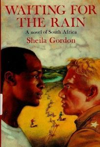 Waiting for the Rain: A Novel of South Africa