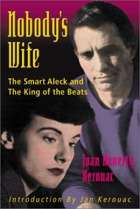 Nobodys Wife: The Smart Aleck and the King of the Beats