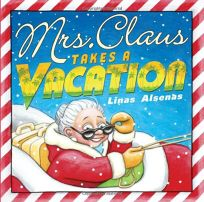 Mrs. Claus Takes a Vacation