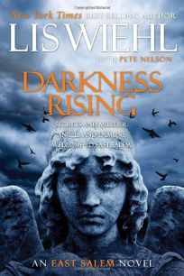 Darkness Rising: The East Salem Trilogy Book Two