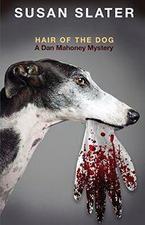 Hair of the Dog: A Dan Mahoney Mystery