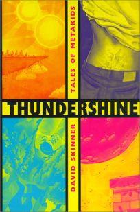Thundershine: Tales of Metakids