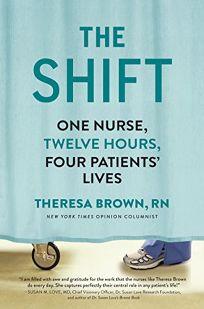 The Shift: One Nurse