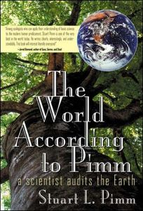 THE WORLD ACCORDING TO PIMM: A Scientist Audits the Earth