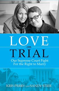 Love on Trial: Our Supreme Court Fight for the Right to Marry