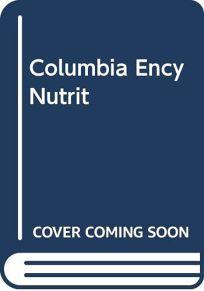 Columbia Ency Nutrit