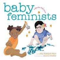 Baby Feminists