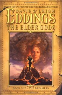 THE ELDER GODS: Book One of the Dreamers