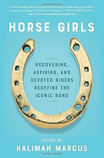 Horse Girls: Recovering