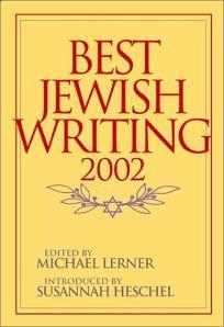 BEST JEWISH WRITING 2002