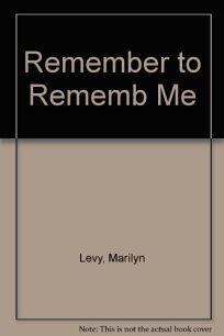 Remember to Rememb Me