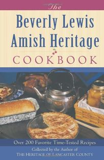 The Beverly Lewis Amish Heritage Cookbook